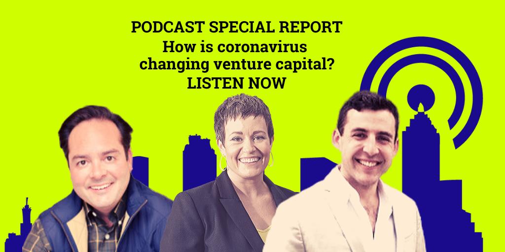 Ep. 10 – How Coronavirus Is Changing Venture Capital