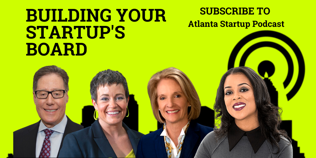 Ep. 38 –  Building Your Startup Board (with Connie Mixon, Theia Smith and Tim Crow)