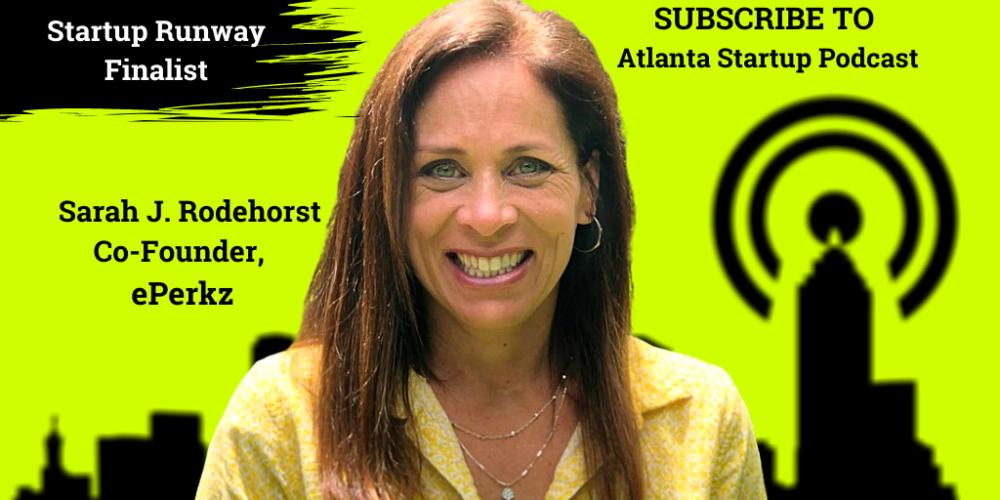 Ep. 33 – Sarah Rodehorst, CEO, ePerkz