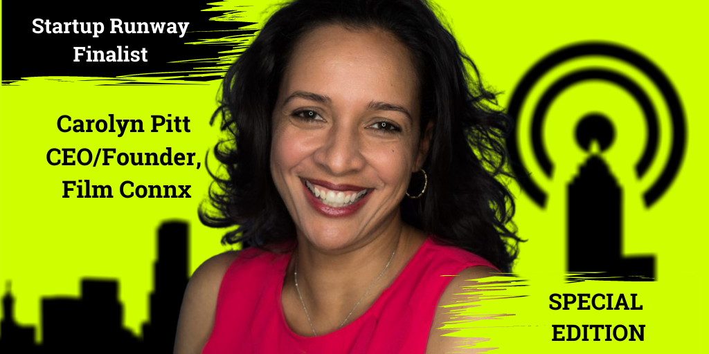 Ep. 53 –  Carolyn Pitt, CEO/Founder of Film Connx