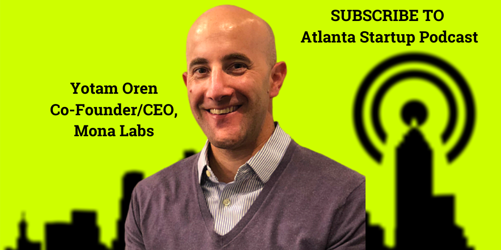 Ep. 60 – Atlanta Founder Yotam Oren Builds AI Monitoring for High Stakes Data Science Teams at Mona Labs