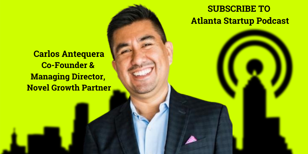 Ep. 76 – Why Pioneering VC Carlos Antequera Won't Take Equity