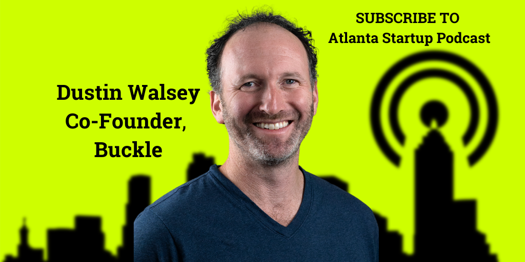 Ep. 81 – Is Gigwork Safe? Dustin Walsey of Buckle Says It Can Be