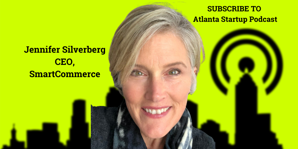 Ep. 80 –  How To Raise A Series B with Jennifer Silverberg, SmartCommerce Founder
