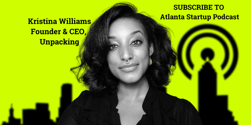 Ep. 87 –  Unpacking Founder Kristina Williams Backed By Beyonce To Power Diversity