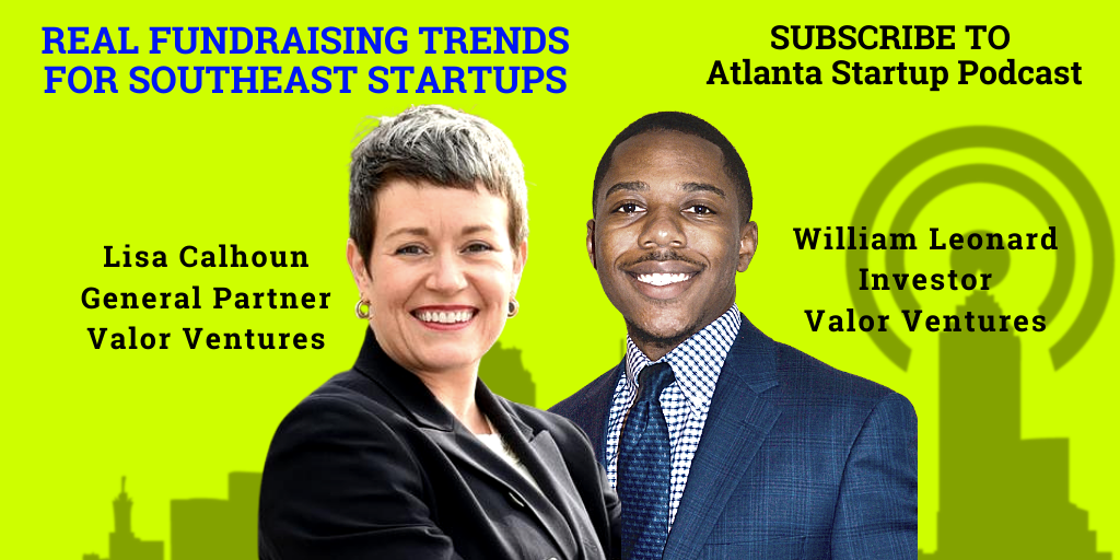 Ep. 88 – Real Fundraising Trends for Southeast Startups